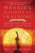 Cover-Bild zu Amara, Heatherash: Warrior Goddess Training: Become the Woman You Are Meant to Be (Deluxe Edition)