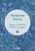 Cover-Bild zu Saint-Exupéry, Antoine de: Worte wie Sterne