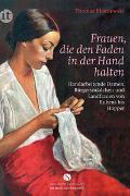 Cover-Bild zu Blisniewski, Thomas: Frauen, die den Faden in der Hand halten