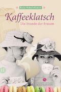 Cover-Bild zu Mutschelknaus, Katja: Kaffeeklatsch