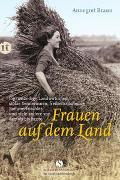 Cover-Bild zu Braun, Annegret: Frauen auf dem Land