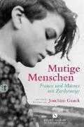 Cover-Bild zu Kühne, Ulrich (Hrsg.): Mutige Menschen