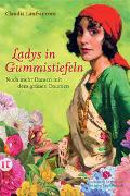 Cover-Bild zu Lanfranconi, Claudia: Ladys in Gummistiefeln