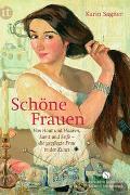 Cover-Bild zu Sagner, Karin: Schöne Frauen
