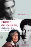 Cover-Bild zu Bollmann, Stefan: Frauen, die denken, sind gefährlich und stark