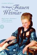 Cover-Bild zu Müller, Ulrike: Die klugen Frauen von Weimar