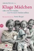 Cover-Bild zu Meiners, Antonia (Hrsg.): Kluge Mädchen oder wie wir wurden, was wir nicht werden sollten