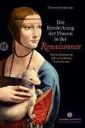 Cover-Bild zu Blisniewski, Thomas: Die Entdeckung der Frauen in der Renaissance