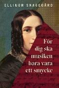 Cover-Bild zu Skagegård, Ellinor: För dig ska musiken bara vara ett smycke