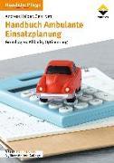 Cover-Bild zu Handbuch Ambulante Einsatzplanung von Heiber, Andreas