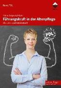 Cover-Bild zu Führungskraft in der Altenpflege von Jurgschat-Geer, Heike