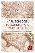 Cover-Bild zu Schlögel, Karl: Im Raume lesen wir die Zeit