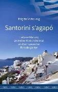 Cover-Bild zu Santorini s'agapó von Verhounig, Brigitte
