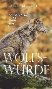 Cover-Bild zu Wolfs-Würde (eBook) von Greisinger, Manfred