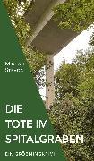 Cover-Bild zu Die Tote im Spitalgraben (eBook) von Stradal, Michael
