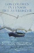 Cover-Bild zu LOS COLORES INTENSOS DEL ATARDECER (eBook) von Behn, Heidi