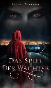 Cover-Bild zu Das Spiel der Wächter (eBook) von Buxbaum, Sabine
