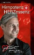 Cover-Bild zu Hirnpotenz + HERZessenz (eBook) von Mo-ART, Gerald Motz-Artner - HERZgesteuert by
