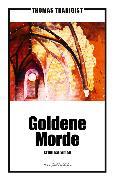 Cover-Bild zu Goldene Morde (eBook) von Tradigist, Thomas