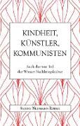 Cover-Bild zu Kindheit, Künstler, Kommunisten (eBook) von Neumann-Röder, Sabine