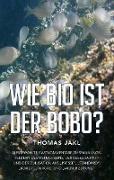 Cover-Bild zu Wie bio ist der Bobo? (eBook) von Jakl, Thomas