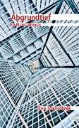 Cover-Bild zu Abgrundtief - Ein Kleinstadtroman (eBook) von Malischnik, Eva
