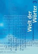 Cover-Bild zu Welt der Wörter 3 / Arbeitsmaterialien von Flückiger, Walter