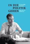 Cover-Bild zu In die Politik gehen von Cramer, Conradin