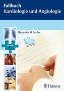 Cover-Bild zu Fallbuch Kardiologie und Angiologie (eBook) von Sattler, Alexander M.