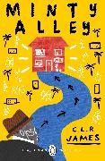 Cover-Bild zu James, C.L.R.: Minty Alley