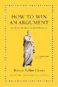 Cover-Bild zu Cicero, Marcus Tullius: How to Win an Argument