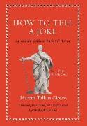 Cover-Bild zu Cicero, Marcus Tullius: How to Tell a Joke