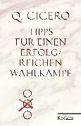 Cover-Bild zu Cicero, Q. Tullius: Tipps für einen erfolgreichen Wahlkampf