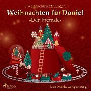 Cover-Bild zu eBook Weihnachten für Daniel - Der Fremde