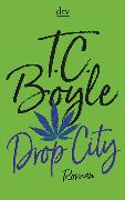 Cover-Bild zu Boyle, T. C.: Drop City