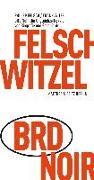 Cover-Bild zu Witzel, Frank: BRD Noir