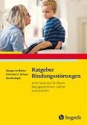 Cover-Bild zu Ratgeber Bindungsstörungen von Bolten, Margarete