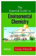 Cover-Bild zu Schwedt, Georg: The Essential Guide to Environmental Chemistry