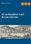 Cover-Bild zu Schwedt, Georg: Als Karl Baedeker durch das Lahntal reiste