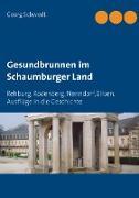 Cover-Bild zu Schwedt, Georg: Gesundbrunnen im Schaumburger Land