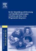 Cover-Bild zu Bei der Entwicklung und Umsetzung von Rehabilitationskonzepten mitwirken und diese in das Pflegehandeln integrieren von Grove, Lydia