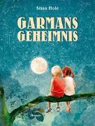 Cover-Bild zu Hole, Stian: Garmans Geheimnis