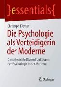 Cover-Bild zu Die Psychologie als Verteidigerin der Moderne (eBook) von Klotter, Christoph