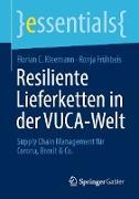 Cover-Bild zu Resiliente Lieferketten in der VUCA-Welt (eBook) von Kleemann, Florian C.