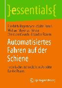 Cover-Bild zu Automatisiertes Fahren auf der Schiene (eBook) von Meirich, Christian