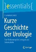 Cover-Bild zu Kurze Geschichte der Urologie (eBook) von Moll, Friedrich H.