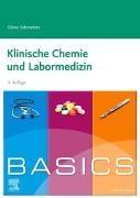 Cover-Bild zu BASICS Klinische Chemie und Labormedizin von Schmetzer, Oliver