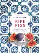 Cover-Bild zu Ripe Figs: Recipes and Stories from Turkey, Greece, and Cyprus (eBook) von Khan, Yasmin