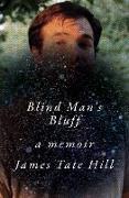 Cover-Bild zu Blind Man's Bluff: A Memoir (eBook) von Hill, James Tate