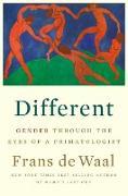 Cover-Bild zu Different: Gender Through the Eyes of a Primatologist (eBook) von De Waal, Frans
